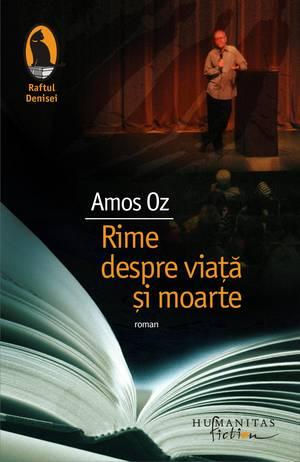 """""""Rime despre viaţă şi moarte"""" de Amos Oz"""