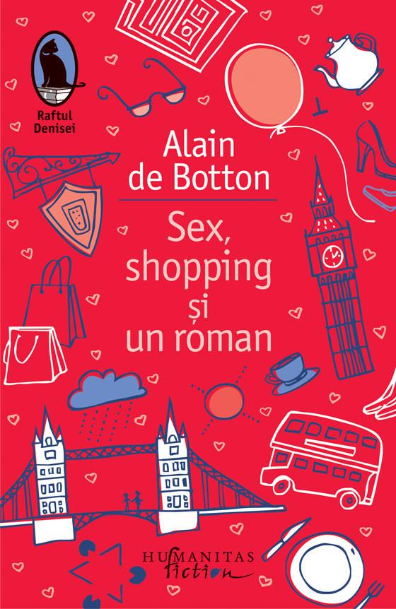 Sex shopping si un roman, de Allain de Botton, ed. Humanitas